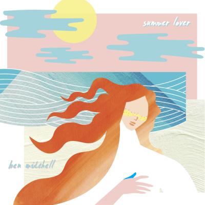 Summer_Lover_by_Ben_Mitchell-album_cover_0080687458837