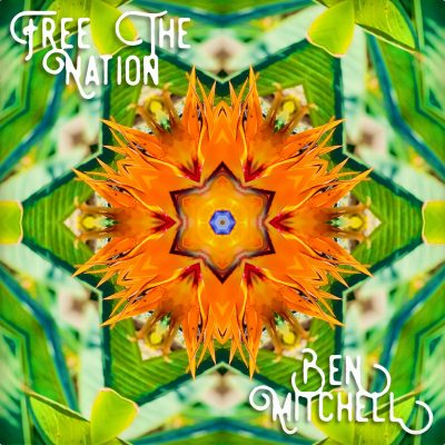 Free The Nation COVER - Ben Mitchell